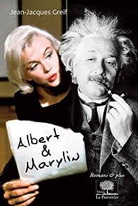 Albert et Marylin par Jean-Jacques Greif