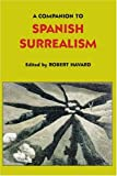 img - for A Companion to Spanish Surrealism (Monograf as A) book / textbook / text book