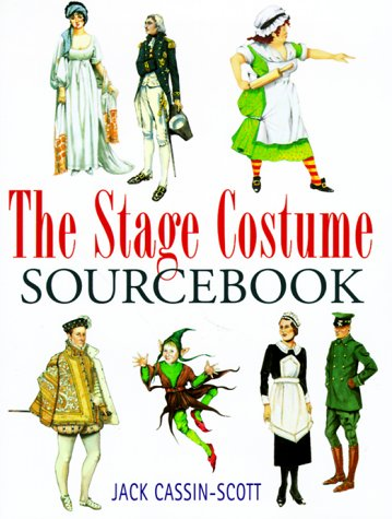 The Stage Costume Sourcebook, Jack Cassin-Scott