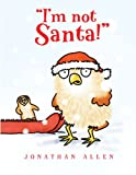 I'm Not Santa!
