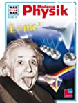 Was ist was, Band 079: Moderne Physik