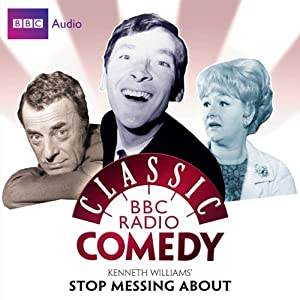 Classic BBC Radio Comedy: Kenneth Williams' Stop Messing About Radio/TV Program