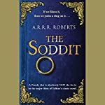 The Soddit: Or, Let's Cash in Again | A. R. R. R. Roberts