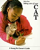 Taking Care of Your Cat (Young Pet Owner's Guide)