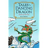 Tales of the Dancing Dragon: Stories of the Taoby Eva Wong