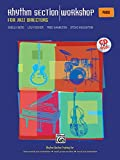 img - for Rhythm Section Workshop for Jazz Directors: Rhythm Section Training for Instrumental Jazz Ensembles * Small Group Combos * Vocal Jazz Ensembles (Piano), Book & CD book / textbook / text book