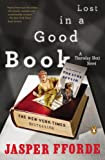 Lost in a Good Book (A Thursday Next Novel) (0142004030) by Jasper Fforde