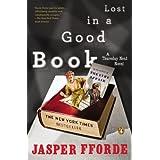 Lost in a Good Book (A Thursday Next Novel) ~ Jasper Fforde