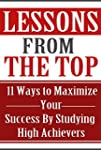 Success: Lessons From The Top: 11 Way...
