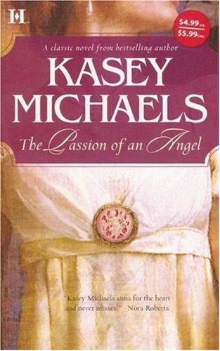 The Passion Of An Angel (Hqn Romance), KASEY MICHAELS