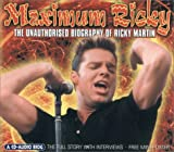 img - for Maximum Ricky: The Unauthorised Biography of Ricky Martin (Maximum series) book / textbook / text book