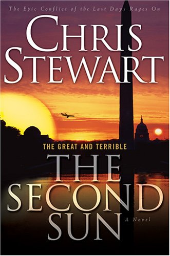 The Great and Terrible, Vol. 3: The Second Sun (Stewart, Chris, Great and Terrible, V. 3.), Chris Stewart
