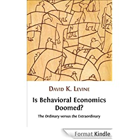 Is Behavioral Economics Doomed? The Ordinary versus the Extraordinary (English Edition)