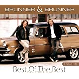Best of the Best - das letzte Album (inkl. 2 neue Hits)von &#34;Brunner & Brunner&#34;