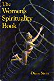 The Women's Spirituality Book (Llewellyn's New Age Series) (0875427618) by Stein, Diane