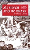 All Silver and No Brass: An Irish Christmas Mumming (0812211391) by Glassie, Henry