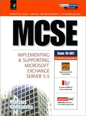 McSe: Implementing and Supporting Microsoft Exchange Server 5.5