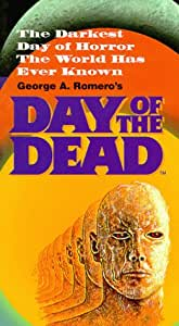 Day of the Dead [VHS]