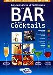 Connaissance et Techniques du Bar et...