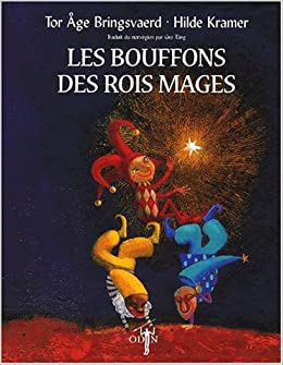 les bouffons des rois mages 9782913167018 books. Black Bedroom Furniture Sets. Home Design Ideas