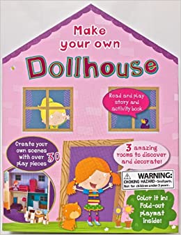 Make Your Own Doll House (Dolls House Box): Parragon: 9781445434384 ...