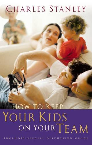 How to Keep Your Kids on Your Team (How To Keep D compare prices)