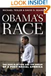 Obama's Race: The 2008 Election and t...