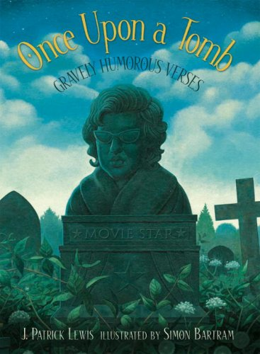 Once Upon a Tomb: A Collection of Gravely Humorous Verses