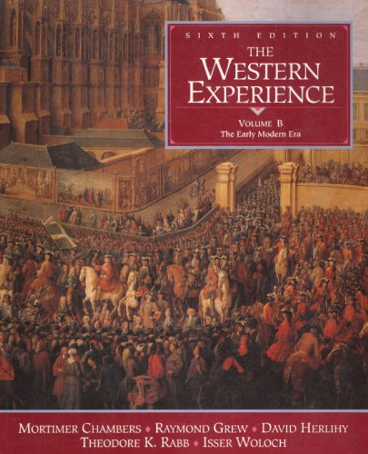 The Western Experience, Vol. B: The Early Modern Era