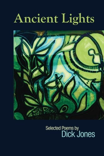 Ancient Lights: Selected Poems