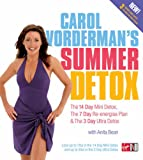 Carol Vorderman Carol Vorderman's Summer Detox: The 14 day mini detox, the 7 day re-energise plan & the 3 day ultra detox