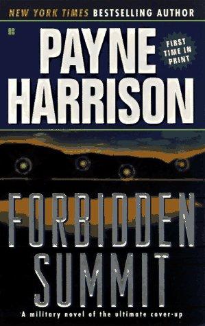 Forbidden Summit, Payne Harrison