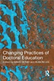 img - for Changing Practices of Doctoral Education book / textbook / text book