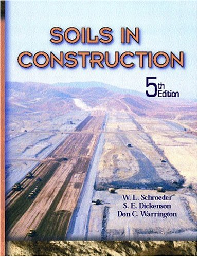 Soils in Construction, 5th Edition - Prentice Hall - 0130489174 - ISBN: 0130489174 - ISBN-13: 9780130489173