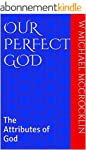 OUR PERFECT GOD: The Attributes of Go...
