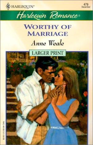 Worthy of Marriage, ANNE WEALE