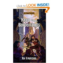 Keep on the Borderlands (Greyhawk Classics) by Ru Emerson