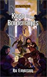 Keep on the Borderlands (Greyhawk Classics) (0786918810) by Ru Emerson