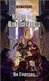 Keep on the Borderlands (Greyhawk Classics) (0786918810) by Emerson, Ru