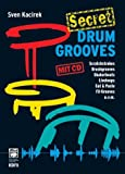echange, troc Sven Kacirek - Secret Drum Grooves, m. Audio-CD