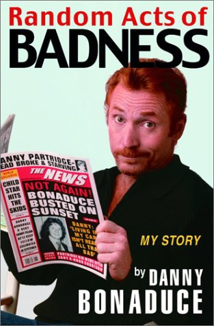 Image for Random Acts of Badness: My Story