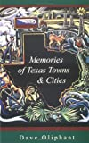 Memories of Texas Towns & Cities
