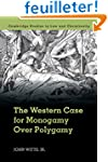 The Western Case for Monogamy Over Po...