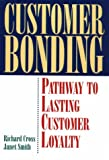 img - for Customer Bonding: Pathway to Lasting Customer Loyalty book / textbook / text book