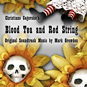 Blood Tea and Red String Soundtrack
