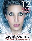 Tony Northrup's Adobe Photoshop Lightroom 5 Video Book: Training for Photographers (English Edition)