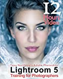img - for Tony Northrup's Adobe Photoshop Lightroom 5 Video Book: Training for Photographers book / textbook / text book