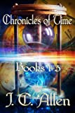 img - for Chronicles of Time Trilogy: Books 1-3 book / textbook / text book