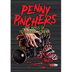 Penny Pinchers: The Kings Of No-budget Horror