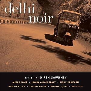 Delhi Noir Audiobook
